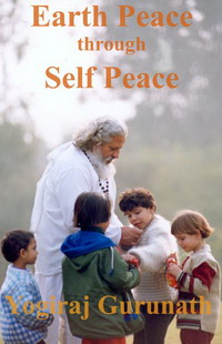 Earth Peace Through Self Peace