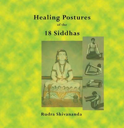 Healing Postures of the 18 Siddhas
